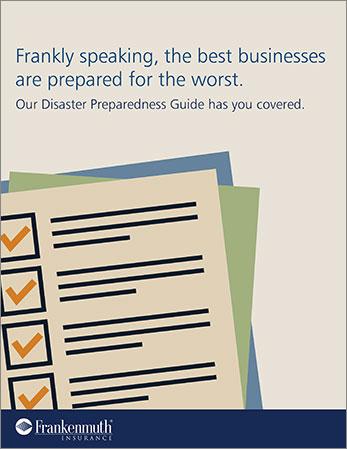 Frankenmuth Insurance Disaster Preparedness Guide