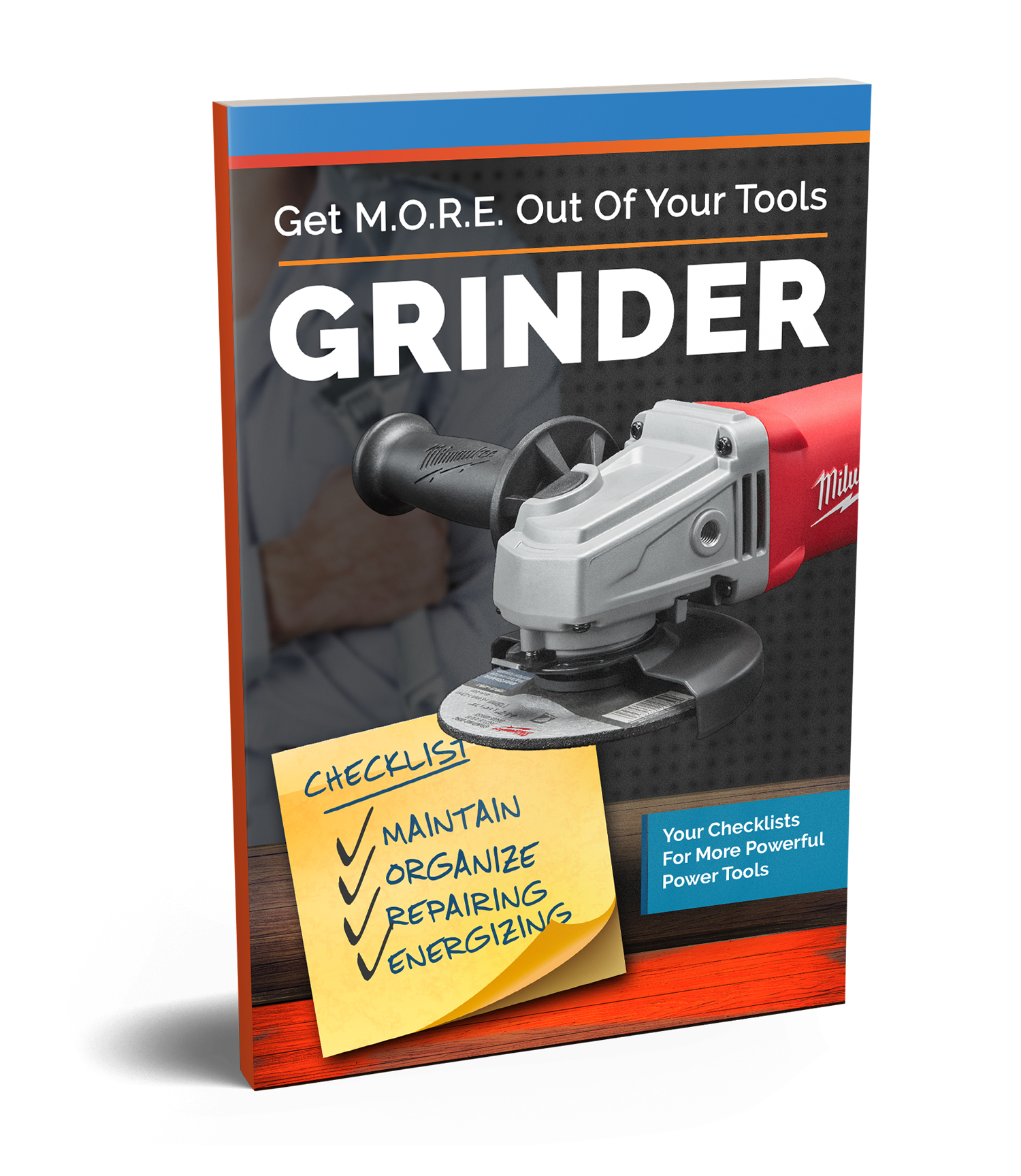 Checklists to get M.O.R.E out of your grinders