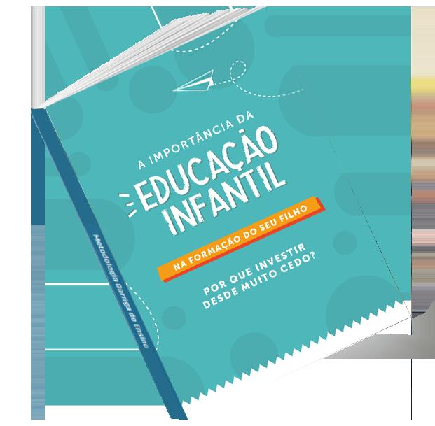 E-book A Importância da Educação Infantil na Formação do seu filho